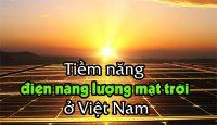 tiềm năng ứng dụng năng lượng mặt trời ở viêt nam